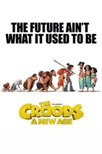 "Poster for the movie ""The Croods: A New Age"""