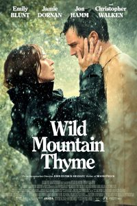 "Poster for the movie ""Wild Mountain Thyme"""