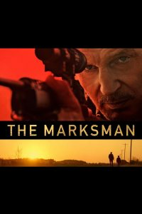 "Poster for the movie ""The Marksman"""