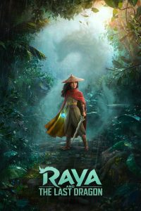 "Poster for the movie ""Raya and the Last Dragon"""