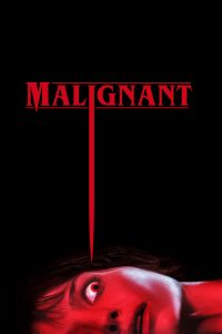 """Poster for the movie """"Malignant"""""""